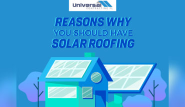 Reasons Why You Should Have Solar Roofing – Infographic