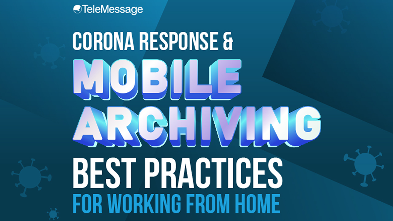 Corona Response and Mobile Archiving: Best Practices for Working from Home - Infographic