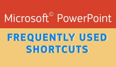 Microsoft PowerPoint: Frequently Used Shortcuts Everyone Should Learn