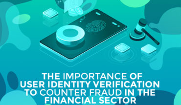 The Importance of Trusted User Identity Verification to Counter Fraud in the Financial Sector