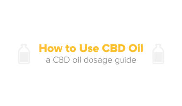 Tips On The Right Way To Use CBD Oil