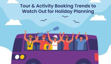 Tour & Activity Booking Trends to Watch Out for Holiday Planning - Infographic